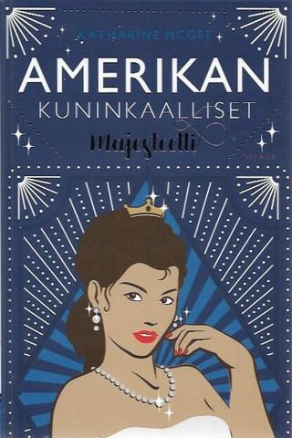 McGee, Katharine: Amerikan kuninkaalliset - majesteetti