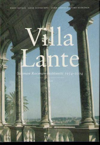 Setälä, Päivi et.al.: Villa Lante - Suomen Rooman-instituutti