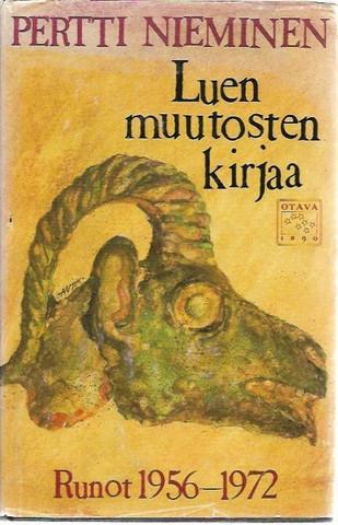 Nieminen, Pertti: Luen muutosten kirjaa - Runot 1956-1972