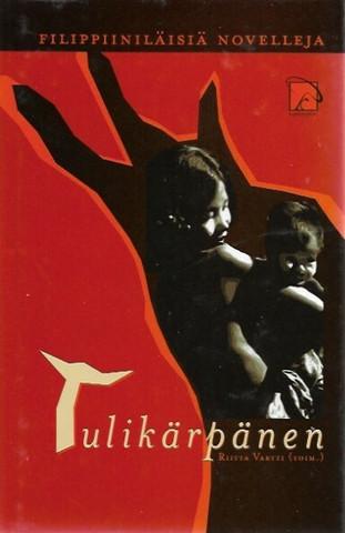Vartti, Riitta (toim.): Tulikärpänen - Filippiiniläisiä novelleja