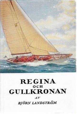 Landström, Björn: Regina och Gullkronan