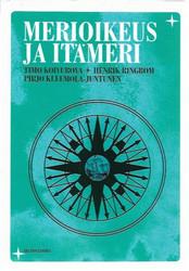 Koivurova, Timo et.al.: Merioikeus ja Itämeri