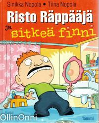 Nopola Sinikka & Nopola Tiina: Risto Räppääjä ja sitkeä finni