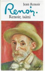 Renoir, Jean: Renoir, isäni