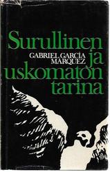Garcia Marques, Gabriel: Surullinen ja uskomaton tarina