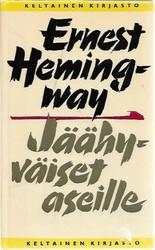 Hemingway, Ernest: Jäähyväiset aseille