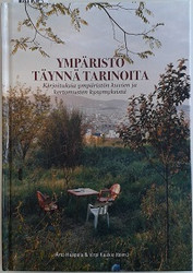 Haapala Arto & Kaukio Virpi (toim.): Ympäristö täynnä tarinoita