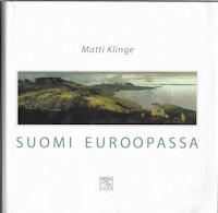 Klinge, Matti: Suomi Euroopassa
