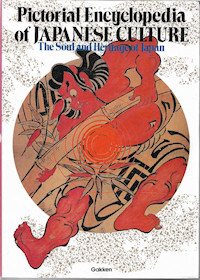 Pictorial Encyclopedia of Japanese Culture - The Soul and Heritage of Japan