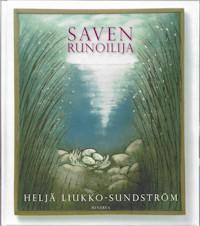 Liukko-Sundström, Heljä: Saven runoilija