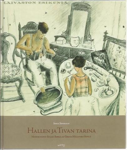 Sinisalo, Soili: Hallen ja Tivan tarina