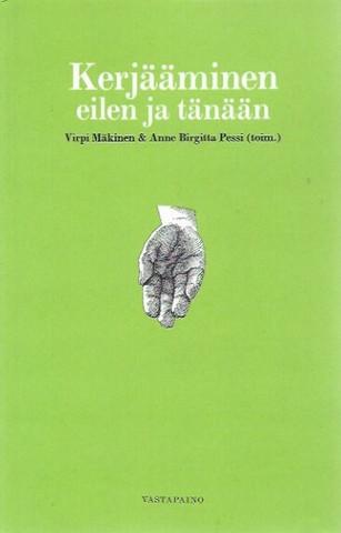 Mäkinen, Virpi & Pessi, Anne Birgitta (toim.): Kerjääminen eilen ja tänään