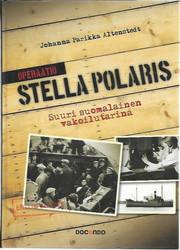 Altenstedt Parikka Johanna: Operaatio Stella Polaris