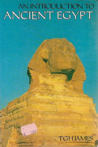James, TGH: an Introduction to Ancient Egypt