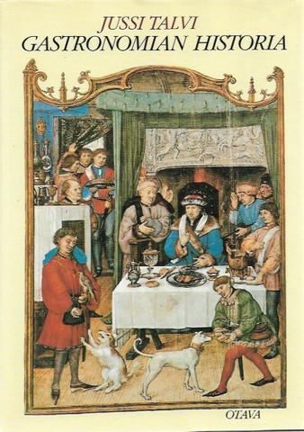 Talvi Jussi: Gastronomian historia