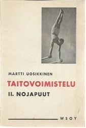 Uosikkinen, Martti: Taitovoimistelu 2, Nojapuut