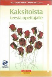 Luukkainen Olli, Valli Raine (toim.): Kaksitoista teesiä opettajalle
