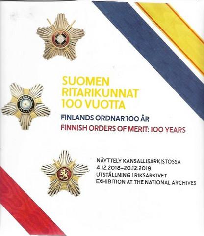 Suomen ritarikunnat 100 vuotta - Näyttely kansallisarkistossa