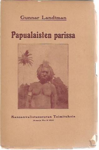 Landtman, Gunnar: Papualaisten parissa