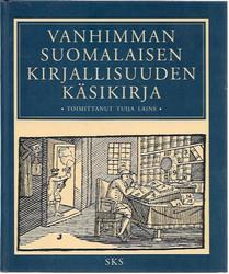 Laine, Tuija (toim.): Vanhimman suomalaisen kirjallisuuden käsikirja