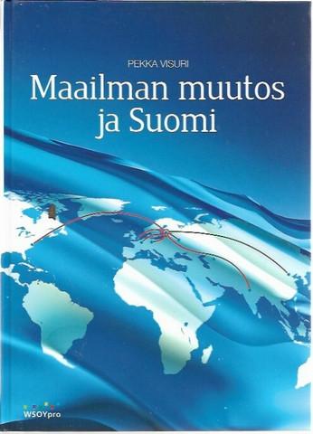 Visuri, Pekka: Maailman muutos ja Suomi