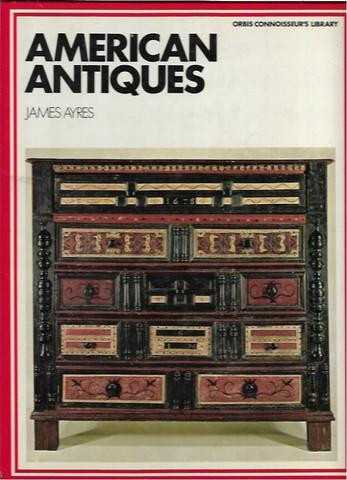 Ayres, James: American Antiques