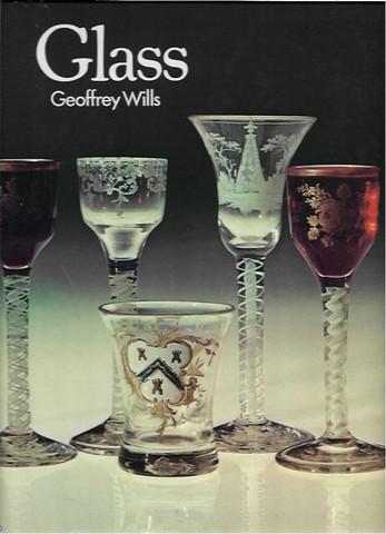 Wills, Geoffrey: Glass