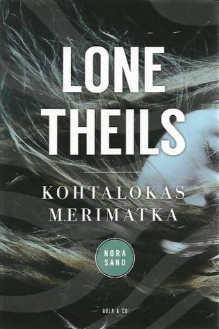 Theils, Lone: Kohtalokas merimatka