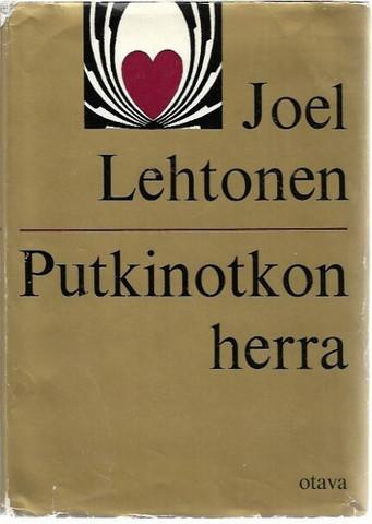 Tarkka, Pekka (toim.): Joel Lehtonen - Putkinotkon herra : kirjeitä 1907-1920