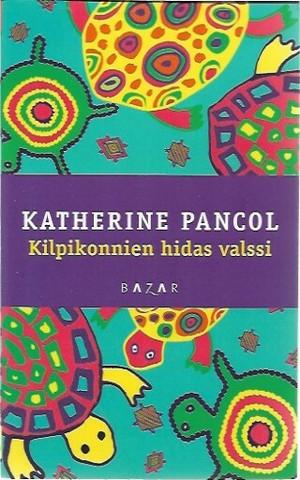 Pancol, Katherine: Kilpikonnien hidas valssi