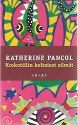 Pancol, Katherine: Krokotiilin keltaiset silmät