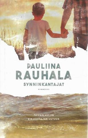 Rauhala, Pauliina: Synninkantajat