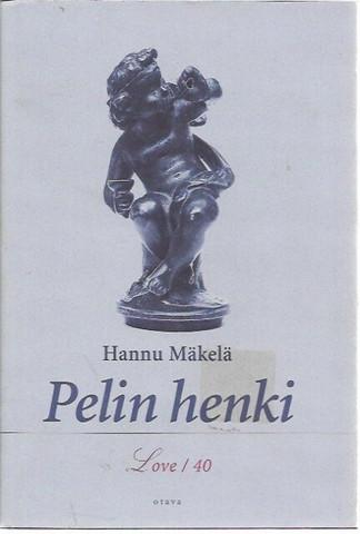 Mäkelä, Hannu: Pelin henki - Love / 40