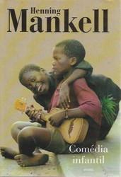 Mankell, Henning: Comedia infantil