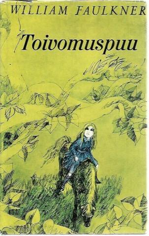 Faulkner, William: Toivomuspuu
