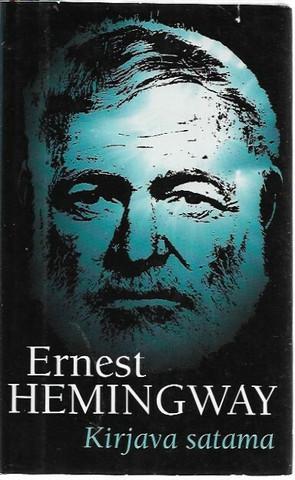 Hemingway, Ernest: Kirjava satama