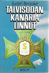 Brooke, Justin: Talvisodan kanarialinnut - Brittivapaaehtoiset Suomessa 1940-41