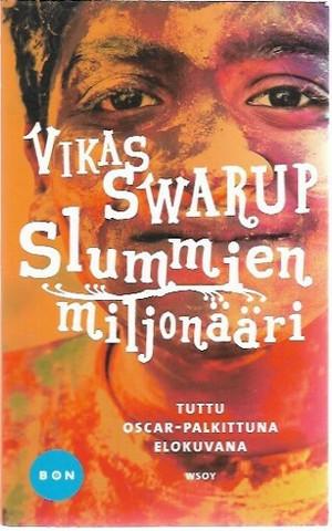 Swarup, Vikas: Slummien miljonääri