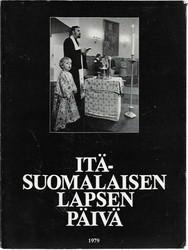 Ikäläinen, Topi (toim.): Itäsuomalaisen lapsen päivä