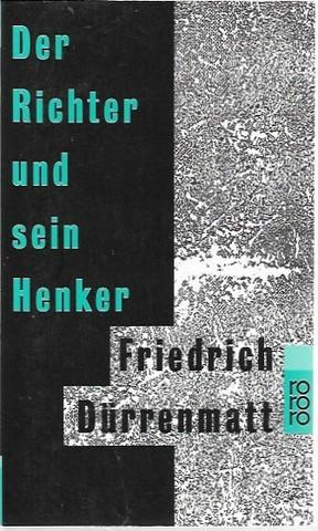 Durrenmatt, Friedrich: Der Richter und sein Henker