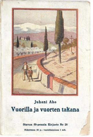 Aho, Juhani: Vuorilla ja vuorten takana