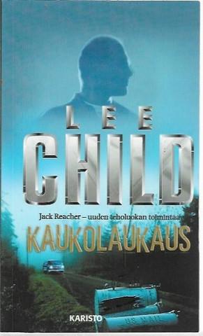 Child, Lee: Kaukolaukaus