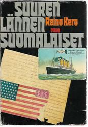 Kero, Reino: Suuren lännen suomalaiset
