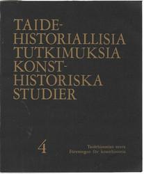 Reitala, Aimo (toim.): Taidehistoriallisia tutkimuksia 4