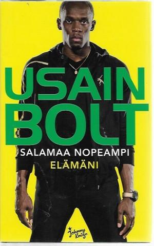 Allen, Matt & Bolt, Usain: Salamaa nopeampi elämäni