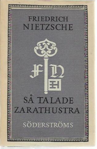 Nietzsche, Friedrich: Så talade Zarathustra