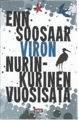 Soosaar, Enn: Viron nurinkurinen vuosisata