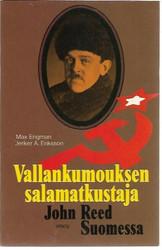 Engman, Max & Eriksson, Jerker A.: Vallankumouksen salamatkustaja
