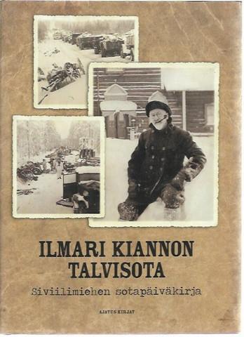 Marttinen, Eero (toim.): Ilmari KIannon talvisota