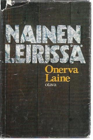 Laine, Onerva: Nainen leirissä